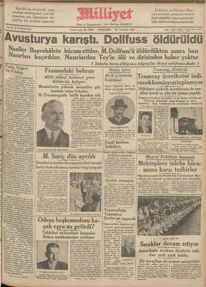 """e e ragr —— —— — KURUŞT 9 uncu sene No, 3038 PERŞEMBE 26 Tenmuz 1934 Tel: ( tüa Zmia Yanin """"Avusturya karıştı. Dolifuss öldürüldü Naziler Başvekâlete hücum ettiler. M.Dollfuss'ü öldürdükten sonra bazı 111 azırla"""" ı(!l!'lrfııın'r Nn'ıvı v'ıa"""" Tn' Je .-.-. Aıı' v fııvıc'""""'ıpn Lnknv lını!l""""l'll'"""