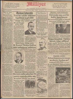 """FIATI 5 KURUŞTUR. CUMA 10 AĞUSTOS 19344 —— aa Te L — 9uncu sene No. 3053 ve ticari : Bulgaristanda Kat l Yeni bir taklibi hükümet   sağnl mmtelerri   — teşebbüsü keşfedildi eee olduğu olduğu şu sıralarda Fmı.. Bu işte iki yüz zabit bir çok asker ve sivilin Fransa ile, siyasi   Gazi Hazretlerı Hındenburgun oğluna bir teessür telgrafı çektiler ANKARA, 8 (A.A.) — Re- isicâmhur Hazretleri """" Mareşal Von Hindenburgun vefatı müna sebetile Mareşalin büyük oğlu Mııdııy Vnıı HınJenbıırıa âti- . Doçenl!er Vekılı beklıııorlar Üniversite için yeni bir kadro hazırlanıyor Bazı profesörler açıkta mı kalacak? . münasebetleri Bi açık olarak Tesbit. cdebiliriz."""