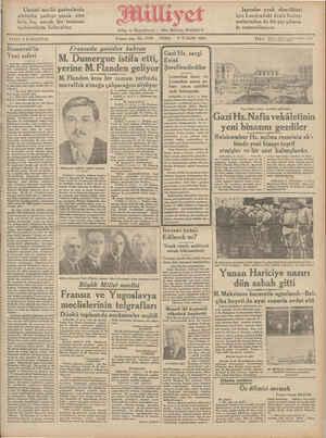 Roosevelt'ıı.ı- ç Fransada yeniden buhran Gazi H 3 K— Eim L AMT T Y K b azı Fiz, sergi Yeni zaferi — M Dumergue istifa etti, |Evini önker u yerine M. Flanden geliyor | $ereflendirdiler Programı ismi altında takip odilen si- Amerika milleti tarafından ——— —— - G ı—.ı.'.. bir ekteriyetle tavvibi olarak | ME Flanden kısa bir zaman zarfında h::g:: GRk e inciteşrinde yaj meticole- y v 'düm Belli elan seçim şenler içinye: | MUVaffak olmağa çalışacağını soylıyor Üai arum Teğdisi t €: ve Selifeva erebeamr iseldı. BC aa . — Ve e ,