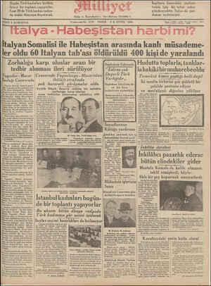 İtalyan Somalisi ile Habeşistan arasında kanlı müsademe- ler oldu 60 Italyan tab'ası öldürüldü 400 kişi de yaralandı