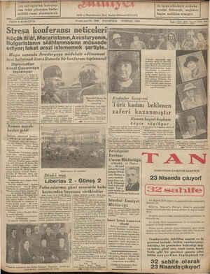 ' Bitresa konferansı neliceleri z Küçükitilâf, Macaristanın,Avusturyanın, — Bulgaristanın silâhlanmasına müsaade © ediyor; fakat arazi istememek şartiyle.. a