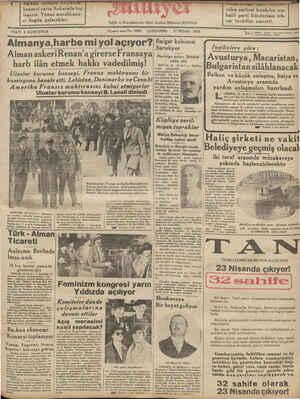 5 ri n i FİATI 5 KURUŞTUR Almanya,harbem konseyi yarın Ankarada top İanıyor. Yunan murahhasla- rı bugün gelecekler. Sahib