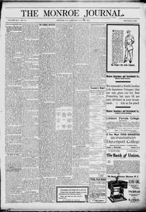 "THE MONROE JOURNAL. VOLUME XIV. NO. 23 3o MONROE, N.C., TUESDAY JULY 2t. 1907. Ute Librafy , . ' ""ichoj s- One Dollar a Year"