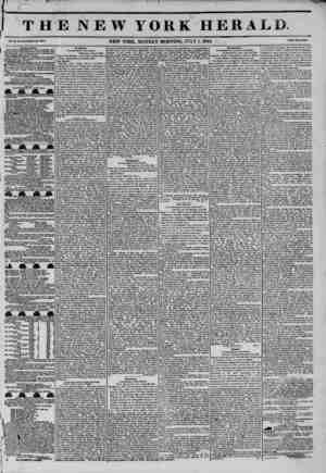 THE NEW YOKE HERALD Vol. X., No. 184-WRoU No. STSU. NEW YORK. MONDAY MORNING. JULY 1, 1844. Prtco Two U11U. To th? Public.