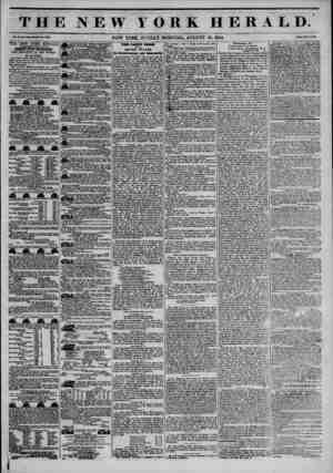 THE NEW YORK HERALD. Vol. 3L, No. SaS-MTkol* No. 3800. NEW YORK, SUNDAY MORNING, AUGUST 18, 1844. Prlco Two Conto. THE NEW