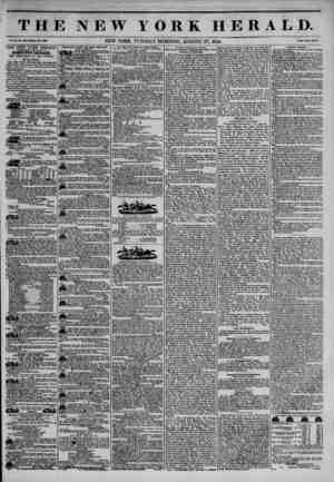 THE NEW YORK HERALD. Vol. X., Ho. 438?Whole Ho. 3838. NEW YORK, TUESDAY MORNING, AUGUST 27, 1844. Price Two Cents. THE NEW