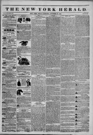 T HE NEW YORK HERALD. Vol. X., (lo. MS-WboU Ho. KM, NEW YORK, FRIDAY MORNING, OCTOBER 25, 1844. **rtco Two C*nll? THE NEW...