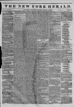 THE NEW YORK HERALD. Vol. XI., No. 4H?Whole No. 3900. NEW YORK. WEDNESDAY MORNING. JANUARY 29. 1845. Price Two Ceutat ?0 PER
