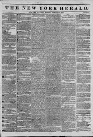 THE NEW YORK HERALD. Vol. XI., No. 45?Whole No. 400T. NEW YORK. SATURDAY MORNING, FEBRUARY 15, 1845. rfl Price Two Cents....