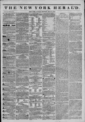 THE NEW YORK HERALD. Vol. XI., No. 133?Whole No. 4007. THE NEW YORK HERALD. JAMES flORDON BENNETT, Proprietor....