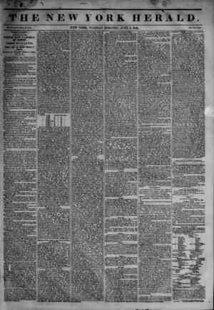 V ; V :V. i ..1 'S & -j+\ M<-' mm .-#? f|K THE NEWIORK HERALD. Tlklttla. UUWksl* NEW YORK, TUESDAY MORNING, JUNE 3, 1845....