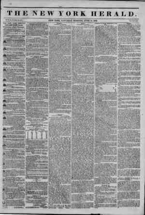 THE NEW YORK HERALD. NEW YORK, SATURDAY MORNING, JUNE 14, 1845. Price Two Cents. THE NEW YORK HERALDS JAMES GORDON BENNETT,