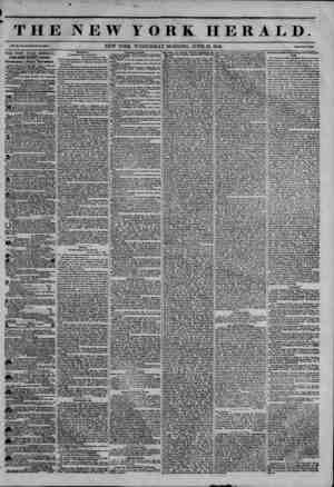 THE NEW YORK HERALD. Vol. XI., No. ISO-Whole No. 40S8. NEW YORK, WEDNESDAY MORNING, JUNE 13, 1845. Price Two Ceata. THE NEW