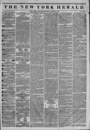 THE NEW YORK HERALD. \ NEW YORK, MONDAY MORNING, JUNE 23, 1845. [ THE NEW YORK HERALD. JAMES GORDON BENNETT, Proprietor....