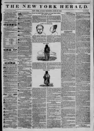 THE NEW YORK HERALD. Vol. XI., No. 177?Wfcol* No. 4030. NEW YORK, SUNDAY MORNING, JUNE 29, 1845. Price Two Cutb THE NEW YORK