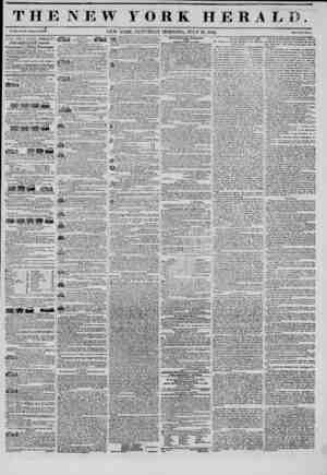 ?BBS fj ILL ' 1 ? ? i i I I J THE NEW Y O R K HERALD J vm. ?o. im-wkoi. ? NEW YORK, SATURDAY MORNING, JULY 19, 1845. THE NEW