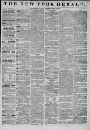 rjn I I i J. J I tu W Y ORK HERAL1) Vol. XI., No. !<>;< ? VVHol* No. 4005. NEW YORK, SATURDAY MORNING, JULY 26, 1845. I'rlct