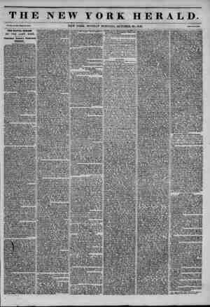 THE NEW YORK HERALD. Vol. XI., No. 360-Whole No. 41.11. NEW YORK, MONDAY MORNING, OCTOBER 20, 1845. Prlee Two Cents. THE...