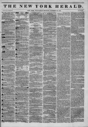 THE NEW YORK HERALD. Vol. XI., No. ?71 Whole No. 415.1. NEW YORK, WEDNESDAY MORNING, OCTOBER 22, 1845. Prtee Two Ccntt. THE
