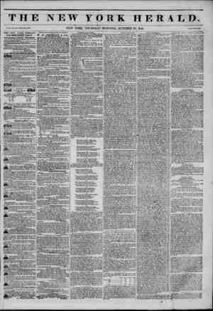 THE NEW YORK HERALD. Vol. XI., No. 474 Whole No. 4154. NEW YORK, THURSDAY MORNING, OCTOBER 23, 1845. Price Two Cents. THE NEW