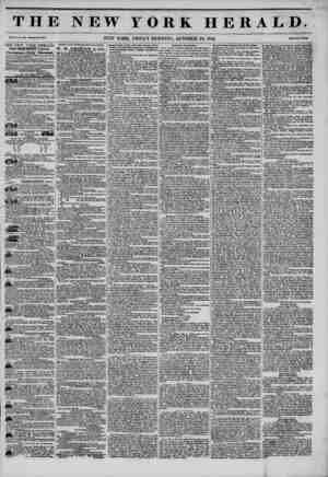 THE NEW YORK HERALD. Vol. XI., No. 27:i -Whole No. 4155. NEW YORK, FRIDAY MORNING, OCTOBER 24, 1845. Price Two Cent*. THE NEW