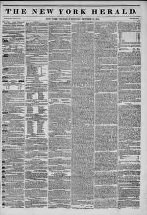 THE NEW YORK HERALD. Vol. XI., Mo. ?70?Whole No. 4151. NEW YORK, THURSDAY MORNING, OCTOBER 30, 1845. Price Two Cent*. THE NEW