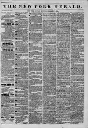 THE NEW YORK HERALD. Vol. XI., \o. .Ml-Whole !Vo. *183. NEW YORK, MONDAY MORNING, DECEMBER 1, 1845. Price Two Cent*. THE NEW