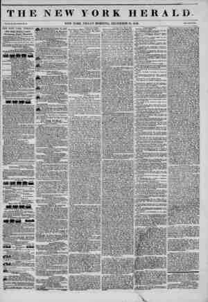THE NEW YORK HERALD. Vol. XI., No. SM?WhoLe No. 41' NEW YORK, FRIDAY MORNING, DECEMBER 12, 1845. Prt,.T?c.?u THE NEW YORK...