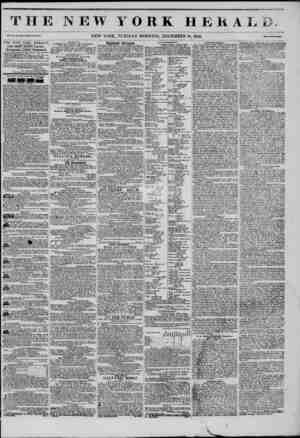 THE NEW YORK H E K A I J JL y Vol. XI., No. 310?Whole No. 419*. NEW YORK, TUESDAY MORNING, DECEMBER 16, 1845. THE NEW YORK