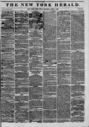 THE NEW YOilK. HERALD. r?L XUM Ho. eO-WteU Ho. 4303 NEW YORK, WEDNESDAY MORNING, APRIL 1, 1846. rrlMtwaCiBtt. (THE NEW YORK