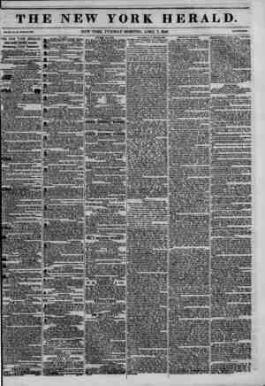 THE NEW YORK HERAJLD. NEW YORK, TUESDAY MORNING, APRIL 7, 1846. * THE NEW YORK HERALD. JA1ES GORDON BENNETT, Proprietor....