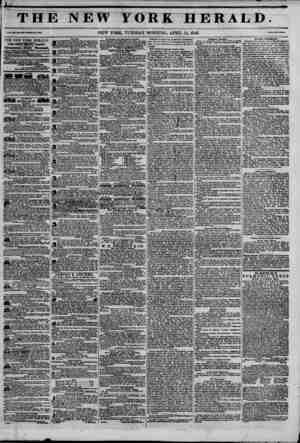 "THE NEW FORK HERALD. i?3?3io NEW YORK, TUESDAY MORNING, APRIL 14, 1846. ? W ""J 0?k>*. THE NEW YORK HERALD JAMS HMtDM BMNCTT."
