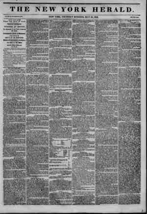 THE NEW YORK HERALD. NEW YORK, THURSDAY MORNING, MAY 28, 1846. THHEK DAYS L&TSR FROM THE 8EAT OF WAR. Important Intelligence.