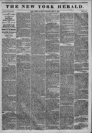 THE NEW YORK HERALD. Vol. XXI, Ho. ISO?WhoU Mo. UT3. NEW YORK, SUNDAY MORNING, MAY 31, 1846. Prtw Two Coats. TUB LATEST NEWS