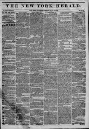 """""""THE NEW YORK-HERALD. v4mN.,?.?-.fc?.. NEW YORK, MONDAY MORNING, JUNE 8, 1846. THE NEW YORK HERALD, JAMES 80RD0N BENNETT,..."""