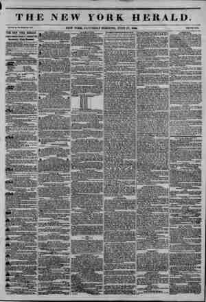 THE NEW YORK HERALD. Vat. XJLL. Mo. Htt-WfeaU to. 44UO. NEW YORK, SATURDAY MORNING. JUNE 27, 1846. Mw OtBtti THE NEW YORK...