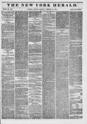 THE NEW YORK HERALD. WHOLE NO. 8700. .1 , MORNING .EDITION ? TUESDAY, FEBRUARY 85, 1851.# PRICE TWO CENTS. ? NEWS BY...