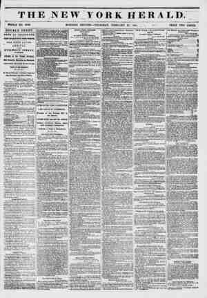 THE NEW YORK HERALD. WHOLE NO. 67 02. - MORNING EDITION ? THURSDAY, FEBRUARY 27, 1851. , \ PRICE TWO CENTS. DOUBLE SHEET....