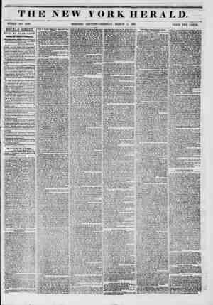 THE NEW WHOLE NO. 670C. MORNING YORK HERALD. EDITION ? MONDAY, MARCH 3, 1851. ... PRICE TWO CENTS. DOUBLE SHEET. fJEWB BY...