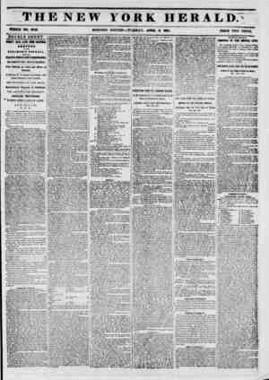 THE NEW YORK HERALD; WHOLE NO. 6T42. MORNING EDITION-- TUJECSDAY, APRIL S, 16 frl. PRICE TWO CENTS. DOUBLE SHEET. IWENTY DAYS