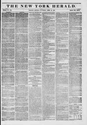 THE NEW FORK HERALD; WHOLE NO. 6760. . MORNING EDITION SATURDAY, APRIL 26, 1851. PRICE TWO CENTS. N Bowntr theatre-boxer, ?