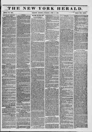 ?m THE NEW YORK HERALD. ?flw . JU WHOLE NO. 6804. MORNING EDITION?TUESDAY, JUNE 10, 1851. PRICE TWO CENTS. DOUBLE SHEET....