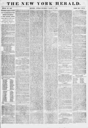 THE NEW WHOLE NO. 6768 MORNING YORK HERALD. # EDITION-THURSDAY, 'MARCH 8, 1855. PRICE TW'v> CEVTS. OLD T AMMAN? LIGHTED VP