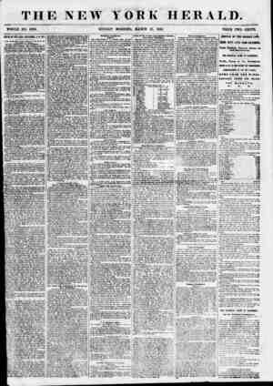 """THE NEW YORK HERALD. -'A ; \ .4#"""". """" * t < m ' W f '? ? { s '*? WHOLE NO. 6786. SUNDAY MORNING, MARCH 25, 1855. PRICE TWO..."""