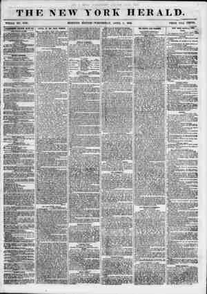 THE NEW Y WHOLE NO. 6795. MORNING EDITION ORE HERALD. WEDNESDAY, APRIL 4, 1855. PRICE TWO' CENTS. ADmnSBIENTS E El* EWE II