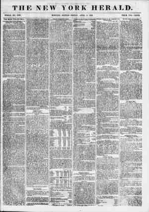 THE NEW YORK HERALD. / _ WHOLE NO. 6797. MORNING EDITION-FRIDAY, APRIL 6. 1855. PRICE TWO CENTS. THE NEW POLICE BILL....