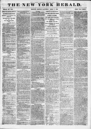 THE NEW' WHOLE NO. 6798. MORNING YORK HERALD. ' EDITION-SATURDAY, APRIL 7, 1855. PRICE TWO CENTS. ! PASSAGE OP THE...