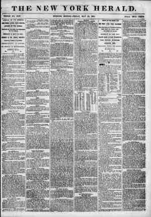 THE NEW YORK HERALD. # WHOLE NO. 684fr. MORNING EDITION? FRIDAY, MAY 25, 18 55. PRICE TVfO CENTS ARRIVAL OF THE AMERICA. ONE