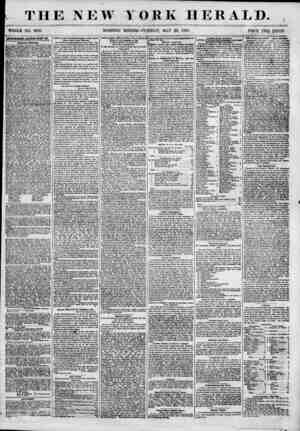 THE NEW YORK HERALD. WHOLE NO. 6850. MORNING EDITION-TUESDAY, MAY 29, 1855. PRICE TWQ CENTS. ABfEKTISKflBHTB HKlllSWISii 8?