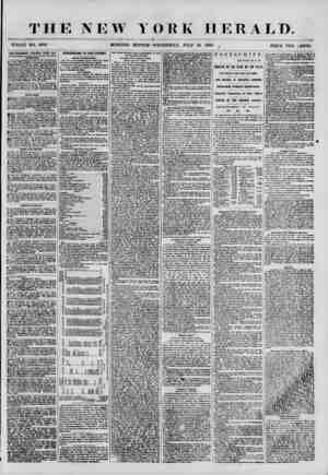 THE NEW Y WHOLE NO. 6906 MORNING EDITION I ORK HERALD. WEDNESDAY, JULY 25 1855. 0 PRICE TWO (JENTS. ADVERTISEMENTS RENEWED
